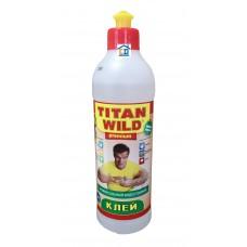 Клей Titan Wild 0,5 л.